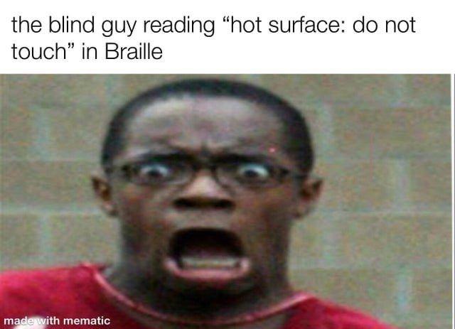 That's blind - meme