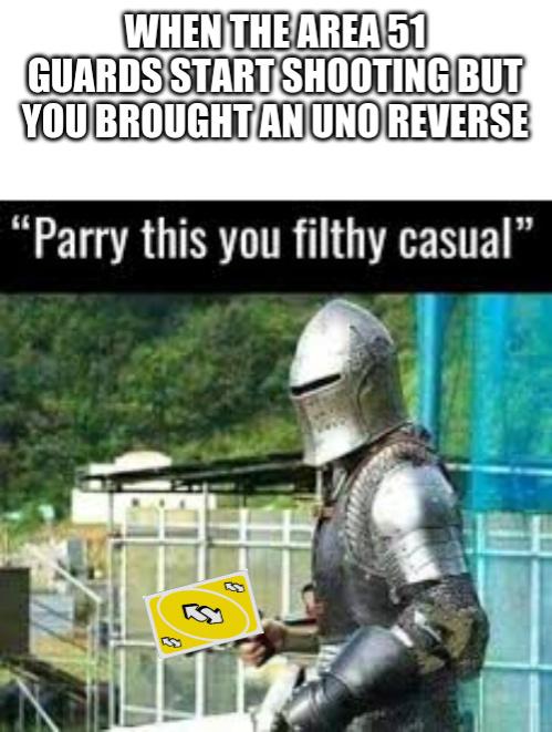 Area 51 parry - meme
