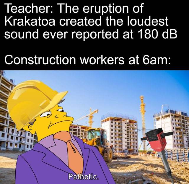 construction workers be like - meme