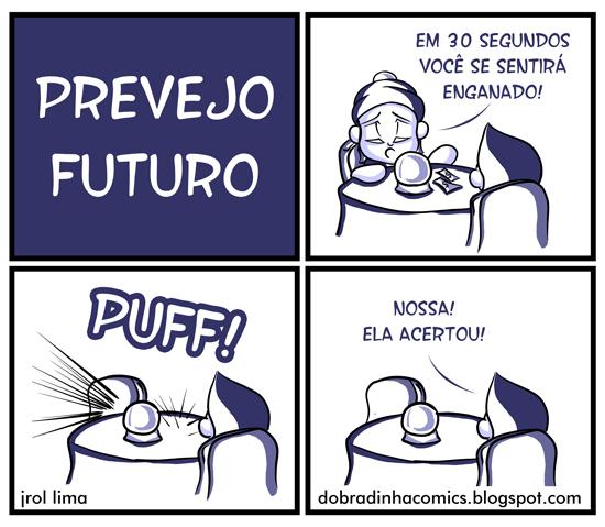 Prevejo o Futuro - meme