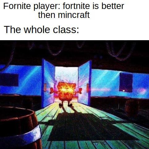 Minecraft is better - meme