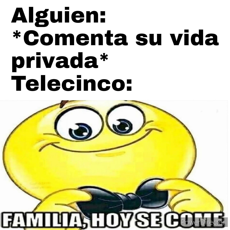 Maldita sea Telecinco, haciendo mariconadas en directo de nuevo >:& - meme