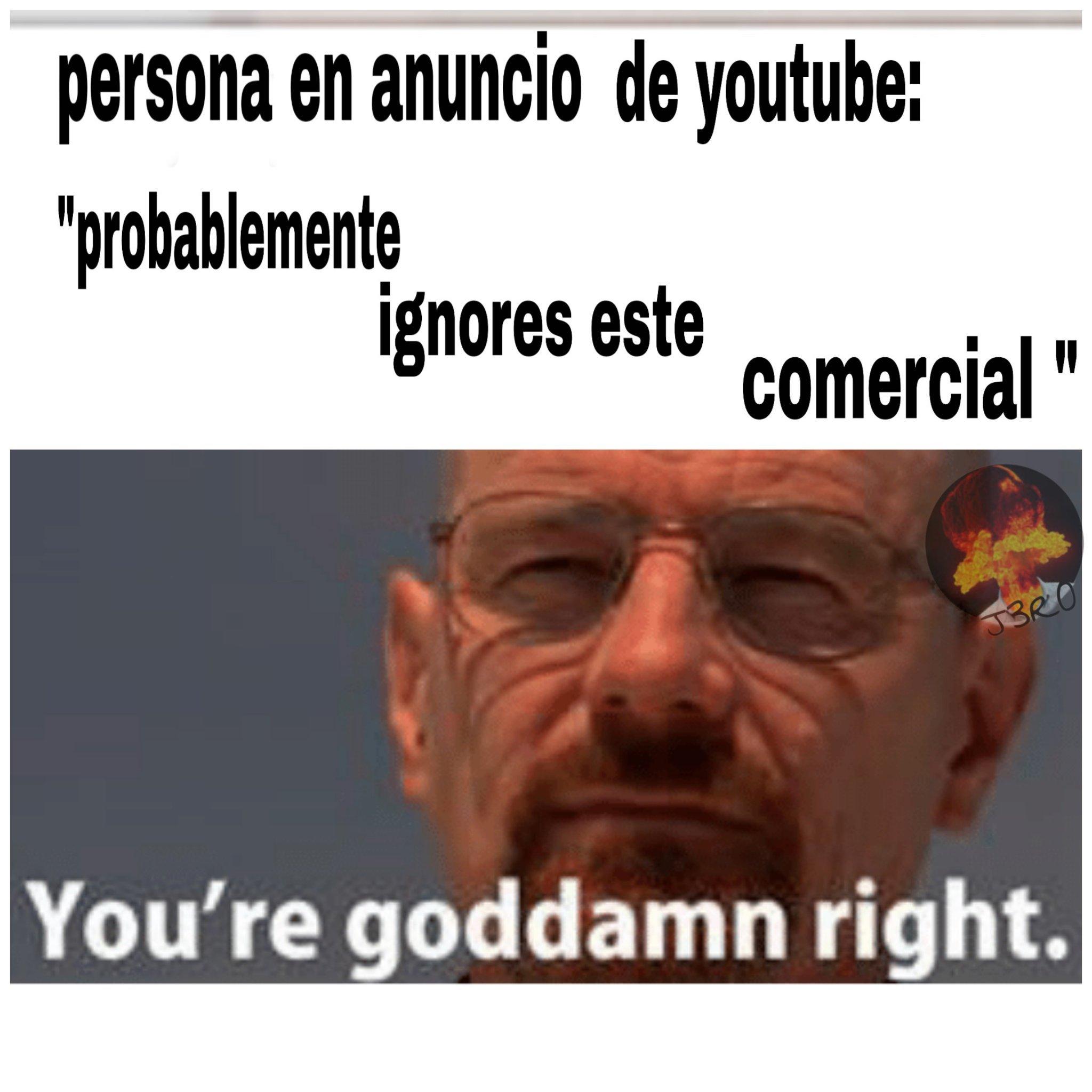 Posiblemente ignores este meme
