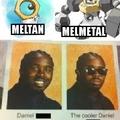 Melmetal no me gusta mucho la verdad, siento la baja calidad