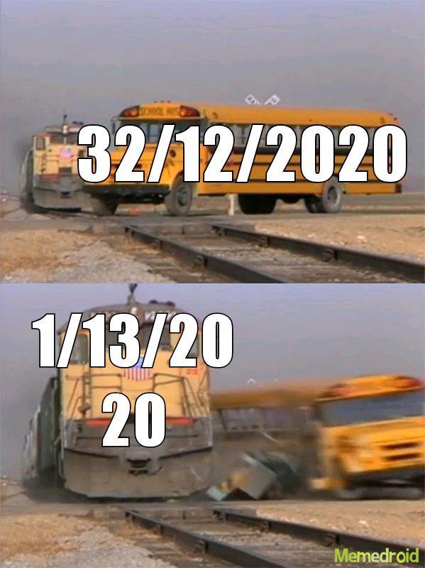Acho q é dia 32 de dezembro tenho quase certeza - meme