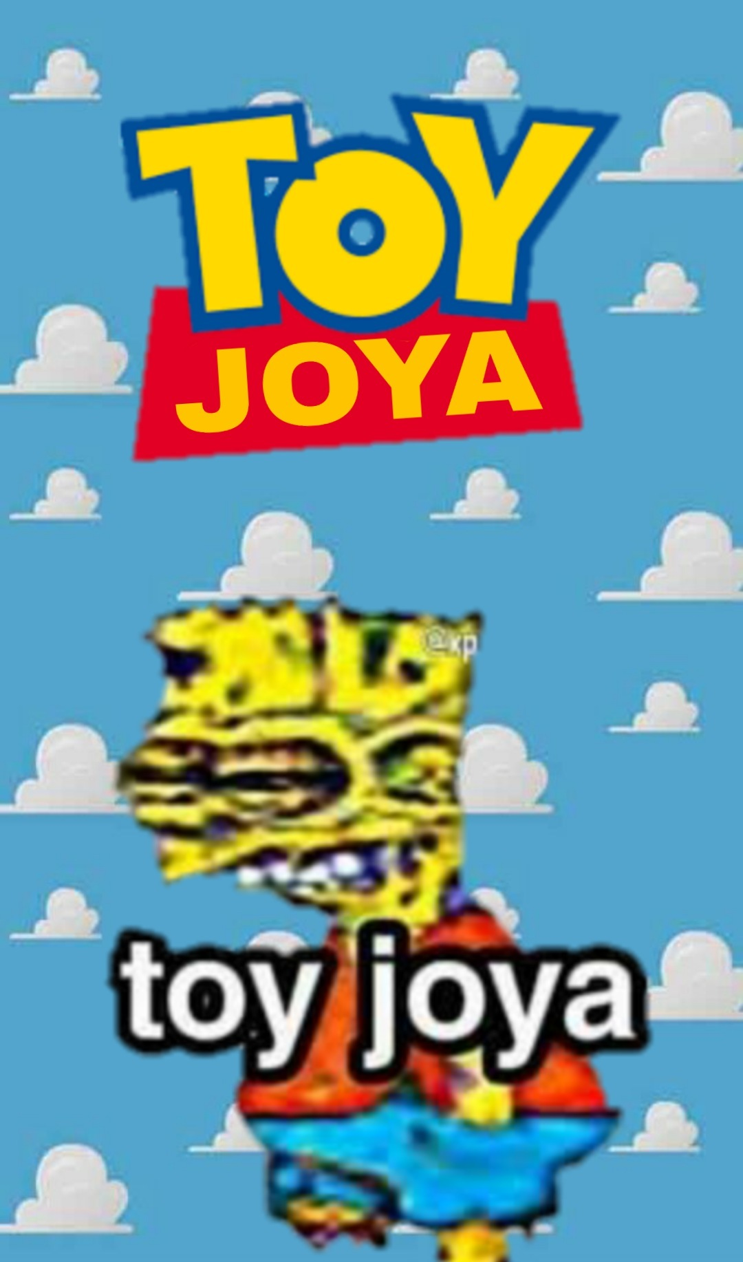 Toy joya - meme