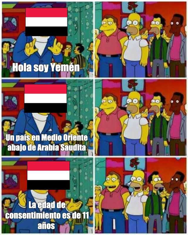 Esa mierda de la edad de consentimiento de Yemén creo que es pura pendejada, según los musulmanes, una mujer no puede coger con otro si no esta casada - meme