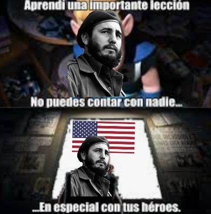 Contexto: Fidel Castro idolatraba a EEUU hasta que se entero que apoyaban a Fulgencio Batista - meme