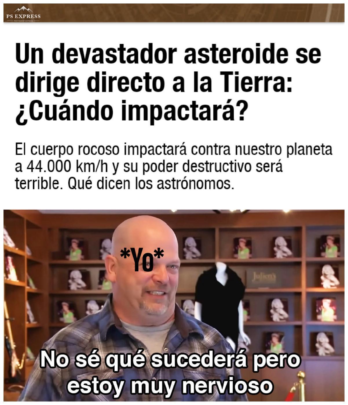 Los astronomos dicen que en caso de impactar sera el 9 de septiembre - meme