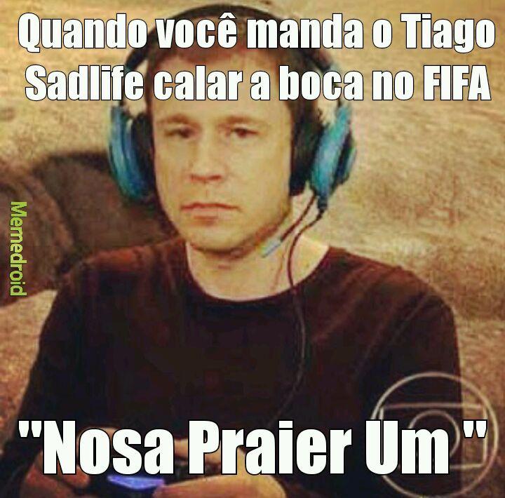 Tiago Sadlife 4 - meme