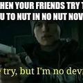 I'm no deviant