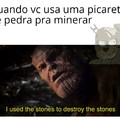 """""""Eu usei as pedras pra destruir as pedras"""", já que tem gente que não sabe pagar um curso de inglês nem usar o Google Tradutor."""