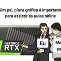 Sem RTX sem aula em HDR 4K