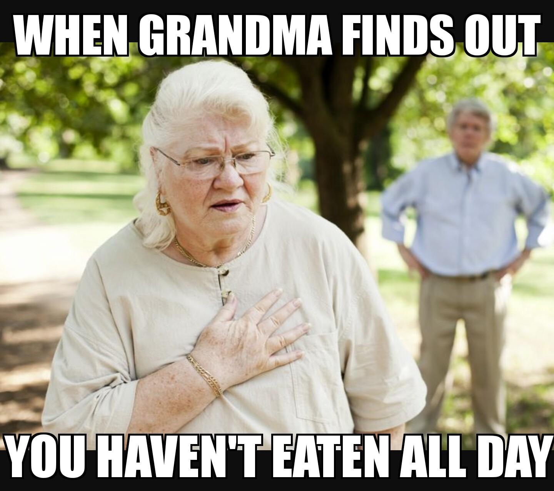 Grandma is the best - meme