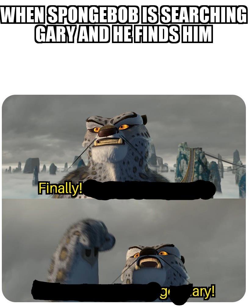 FINALLY GARY - meme