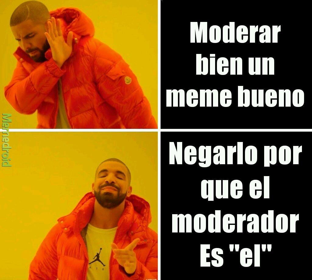 Meme mal moderado