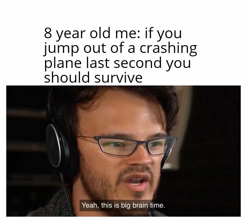 So big brained - meme