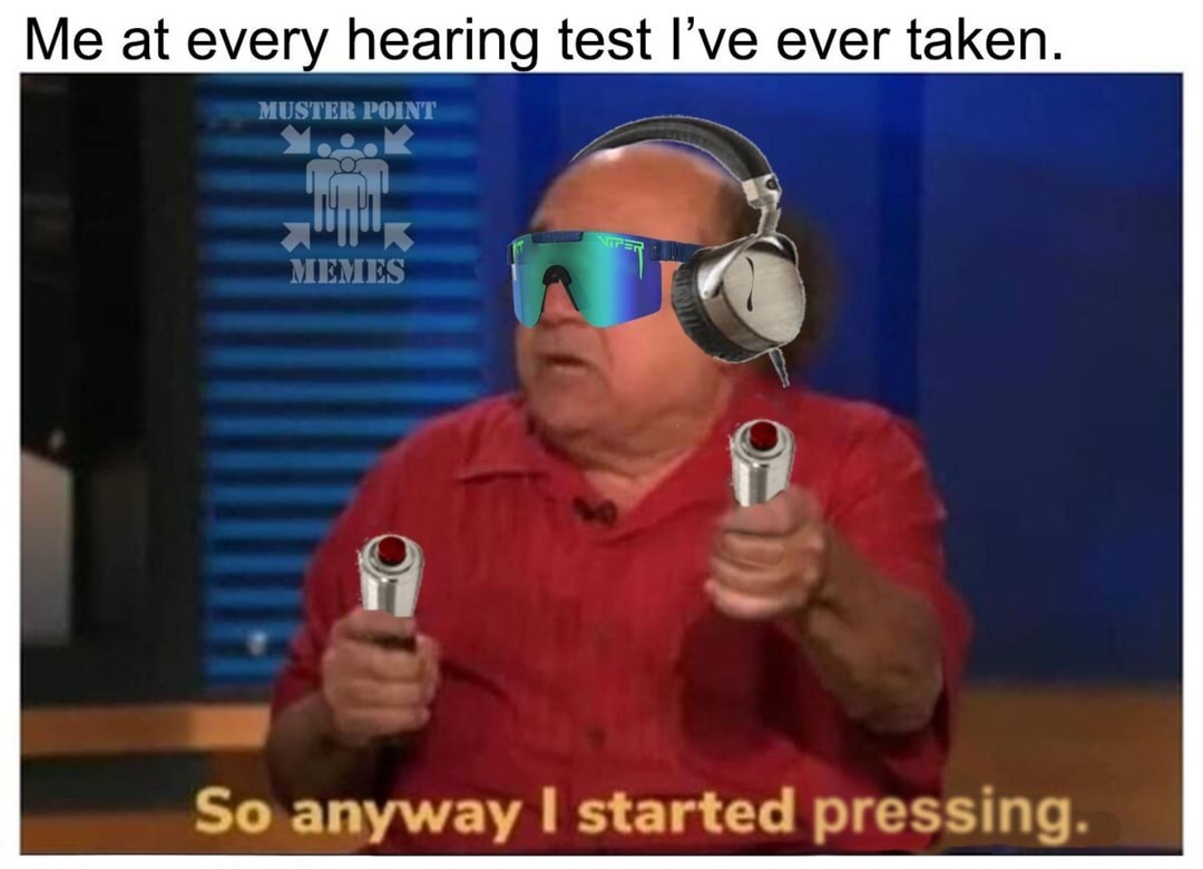 I can't hear shit after that last Slayer concert \m/ - meme
