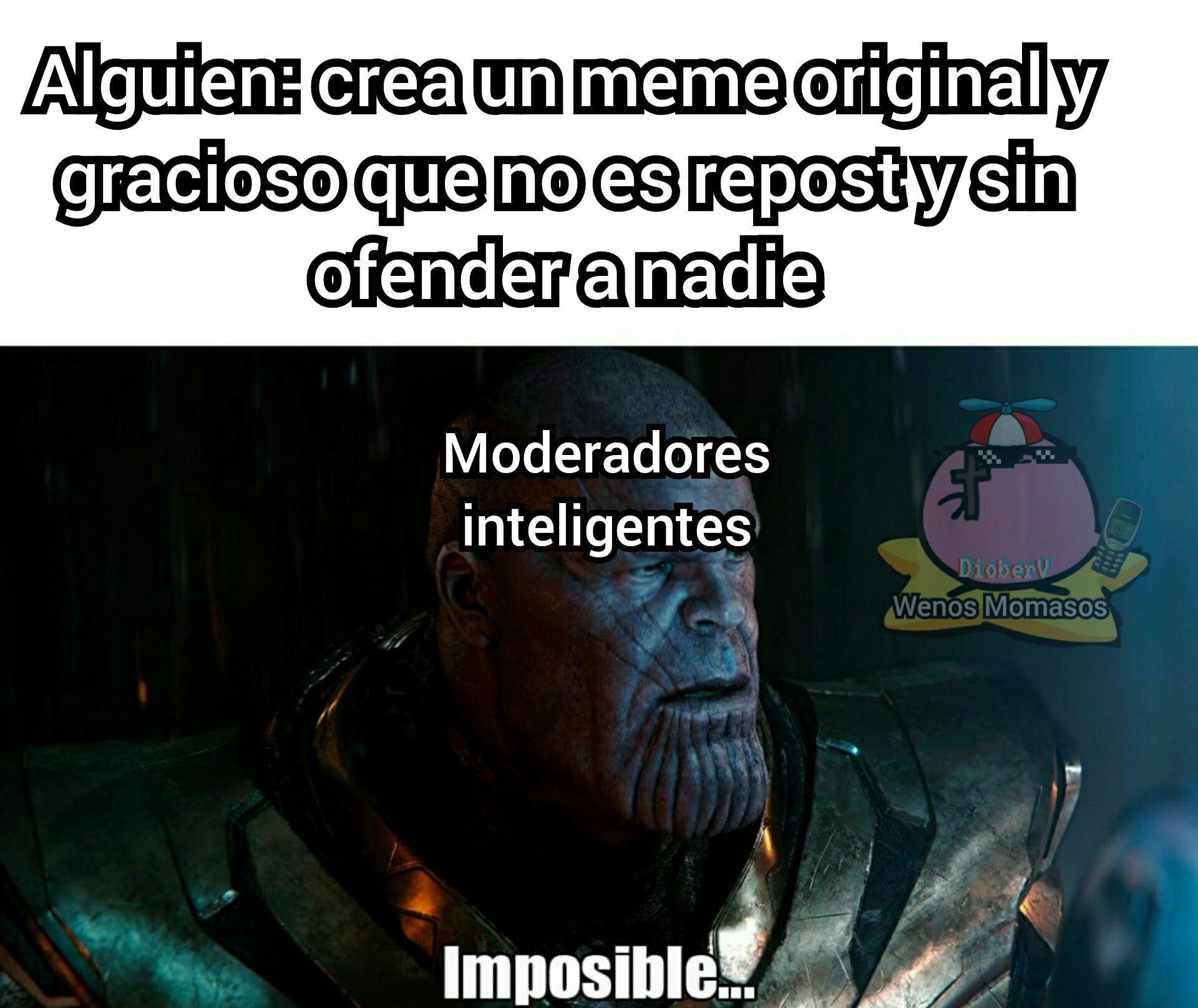 Todavía existen Buenos moderadores - meme