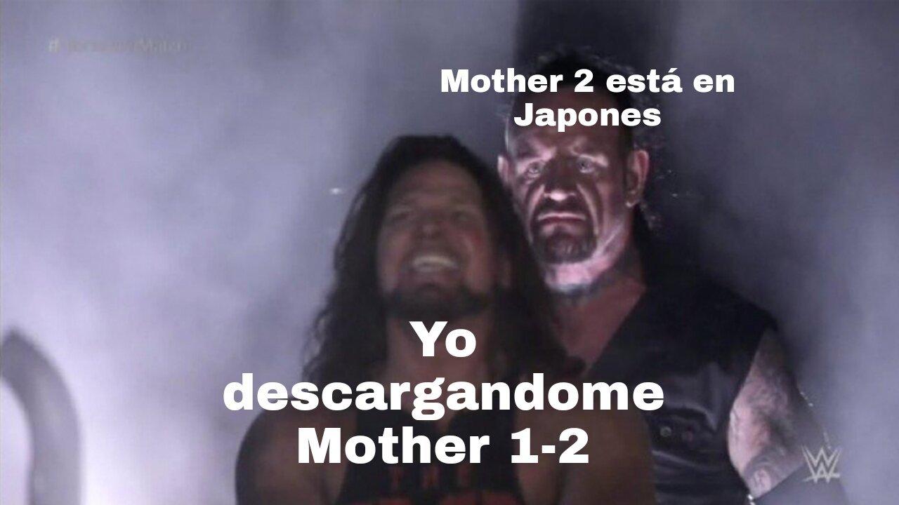 El Mother 1 esta si esta en español, el 2 no - meme