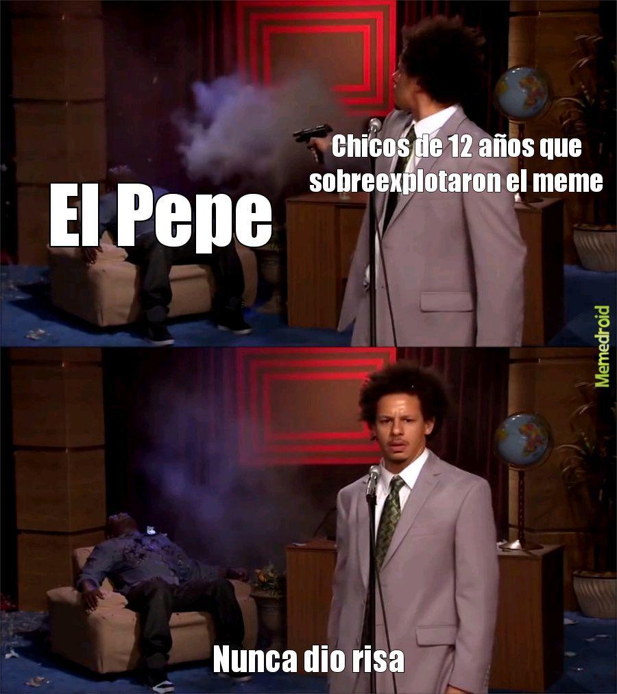 El Pepe Ete Sech  - meme