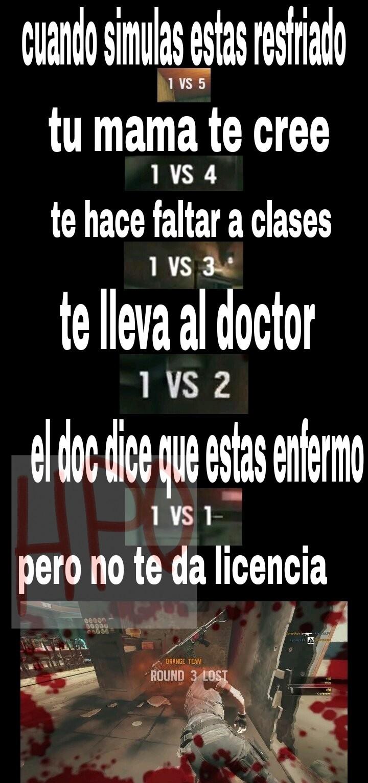 Maldito doctor(te deja con medicamento) - meme