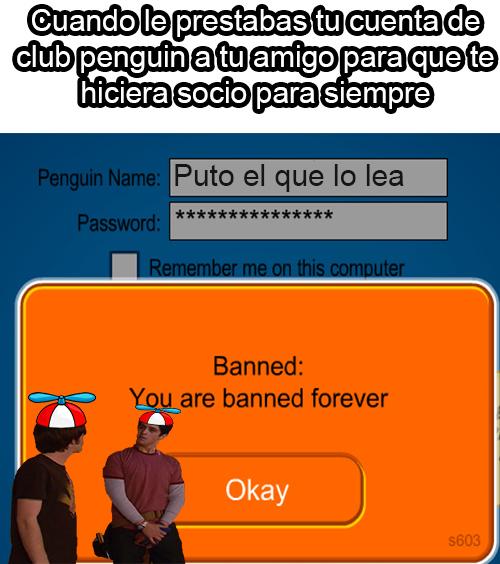 Quienes mas tuvieron ban forever? - meme