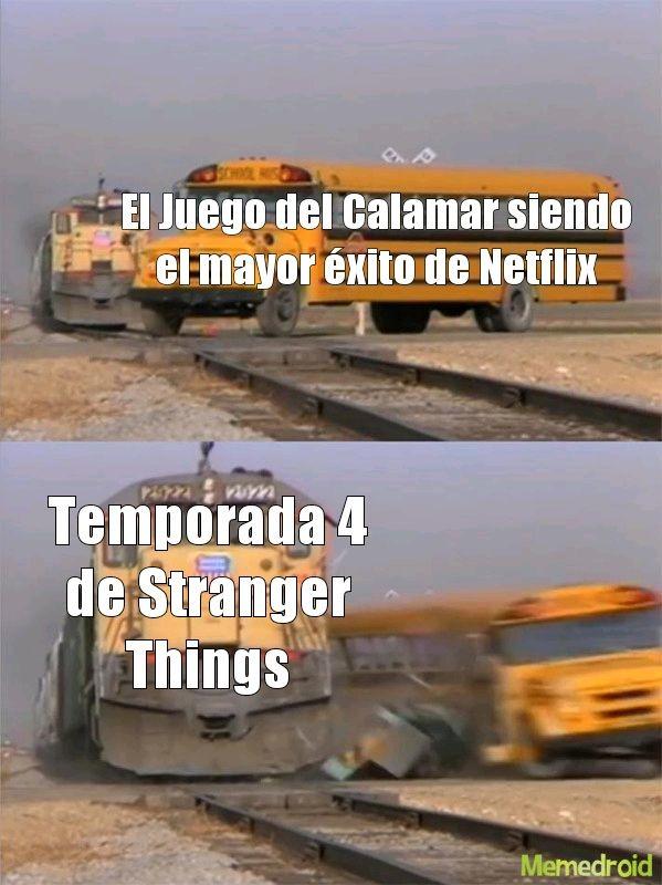 Pinche Netflix, saca ya la temporada 4! >:( - meme