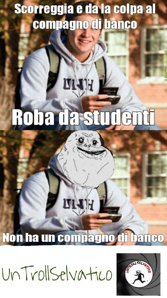 Forever alone a scuola - meme