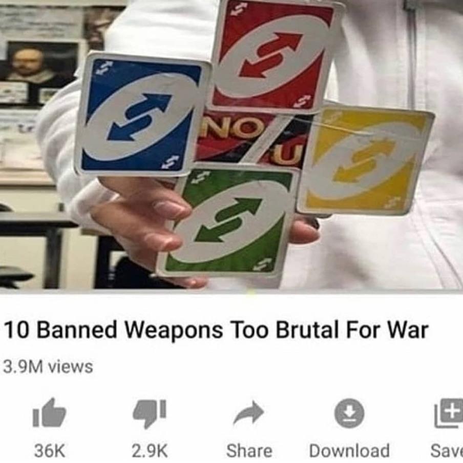 10 arme banni parce qu'elle etait trop brutal - meme