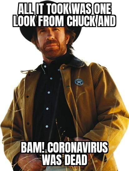 Chuck Killed Corona - meme