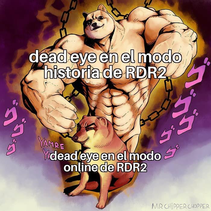 El dead eye el el online no sirve para nada - meme