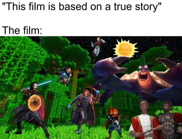 The film is based on a true story - meme