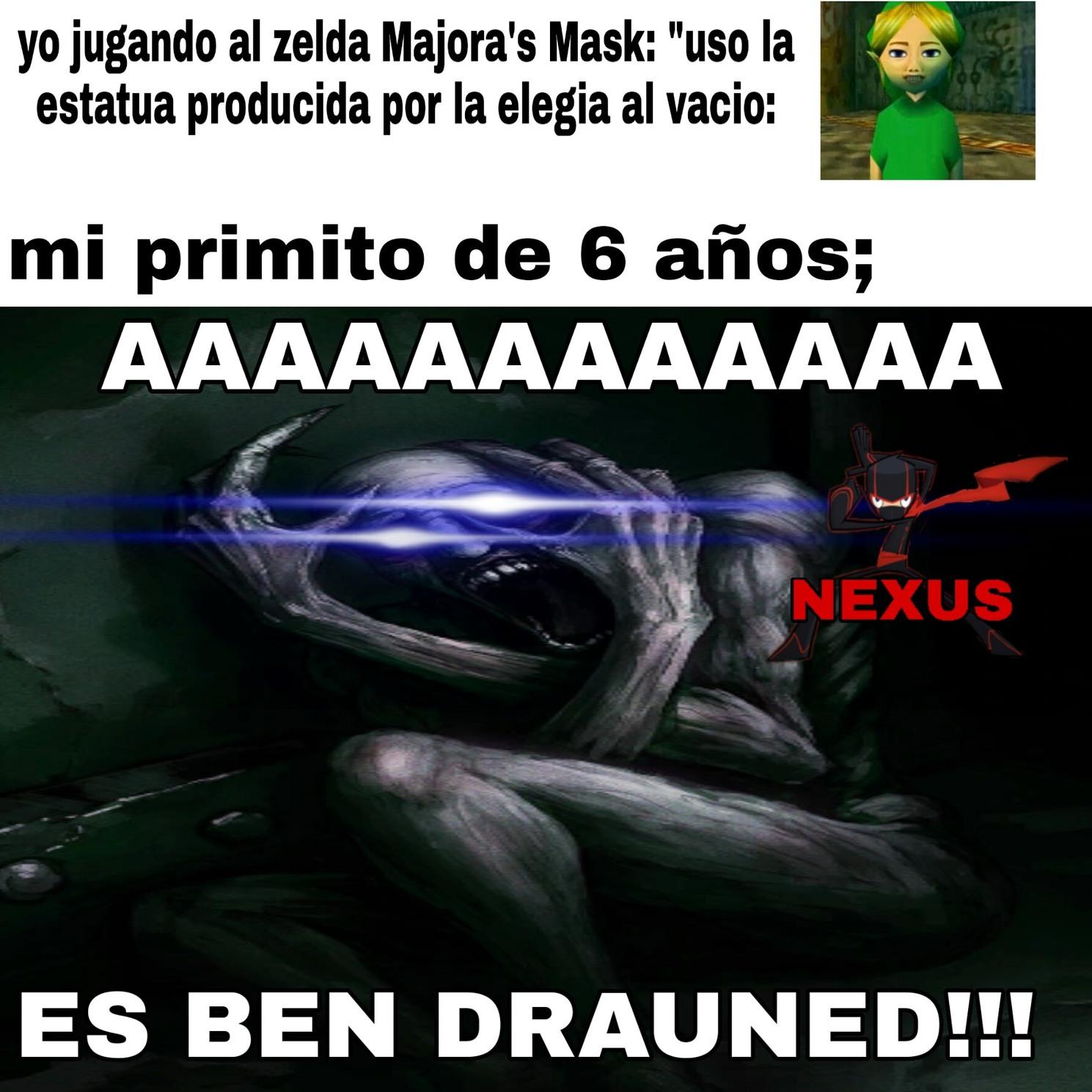AAAAAA es Ben drauned D: - meme