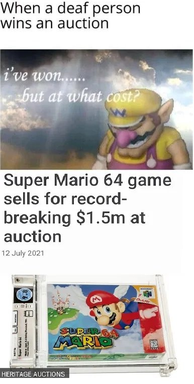 Someone needs to tell him to stop making those bids - meme