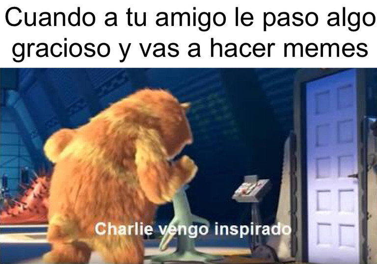 Charly vengo inspirado - meme