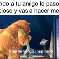 Charly vengo inspirado