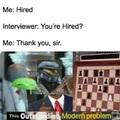 Would ya look at that, I got a job