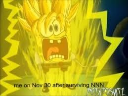 Who Can Survive NNN I Already Failed - meme