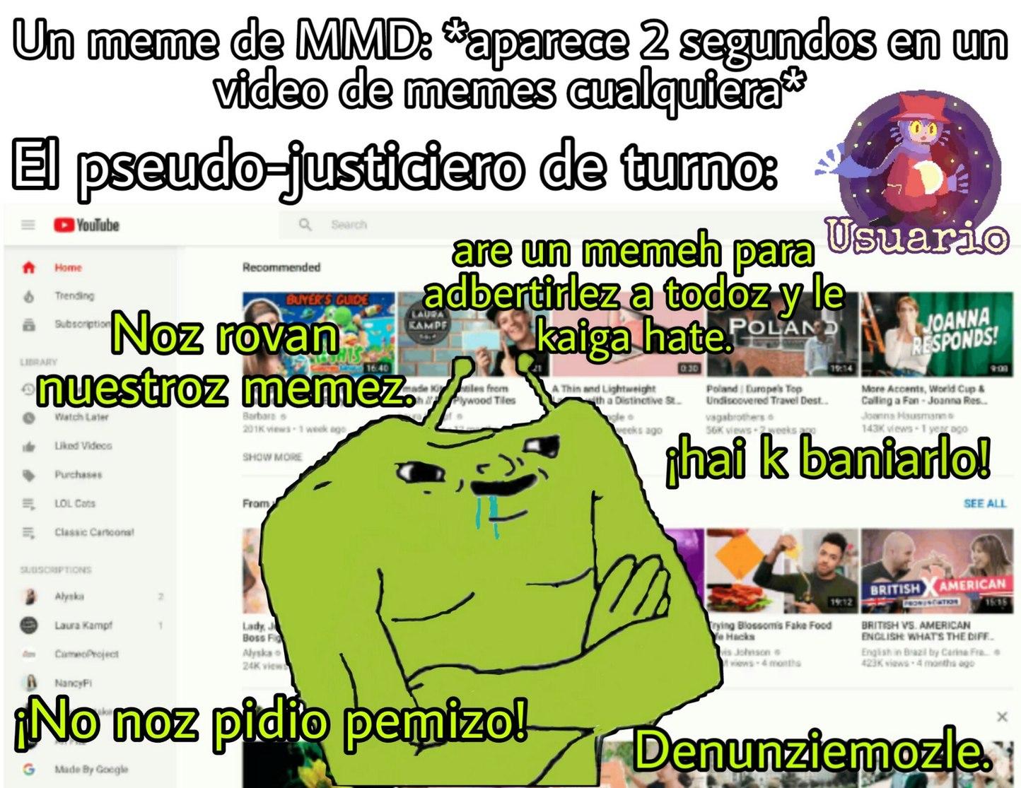 Pseudo-Justicieros de MMD. - meme
