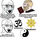 Aclaración: no pretendo insultar esas religiones