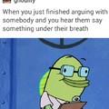 Spongebob what you say