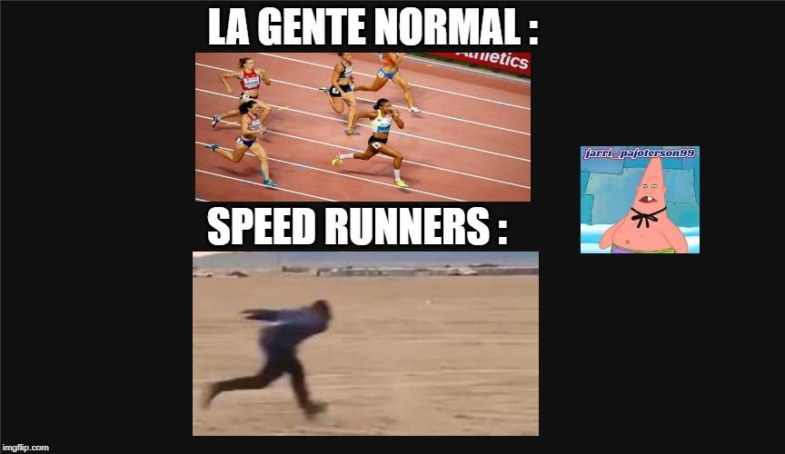 Speed runners - meme