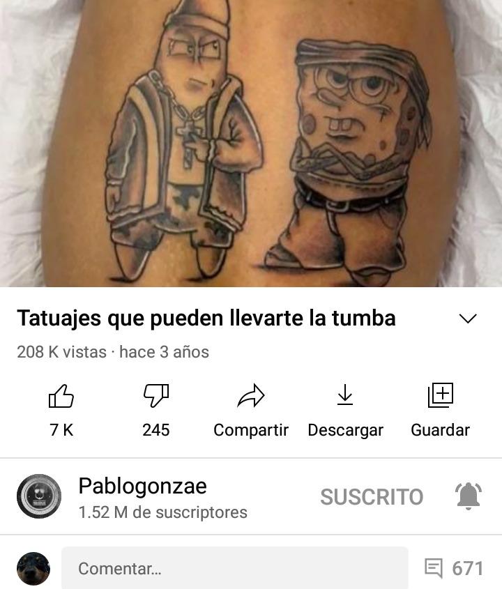 Tatuajes que puede llevarte ala tumba - meme