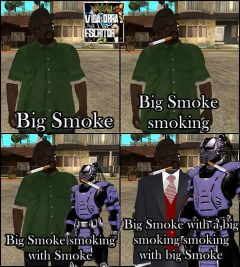 Ese big smoke todo un loquillo - meme