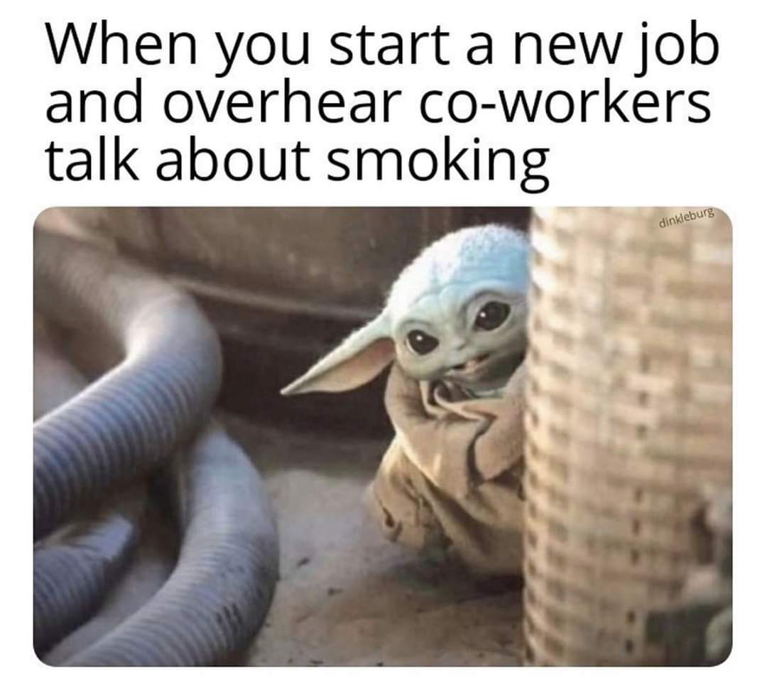 Oh boy here they go smoking again - meme