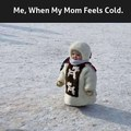 When mom feels cold | gagbee.com