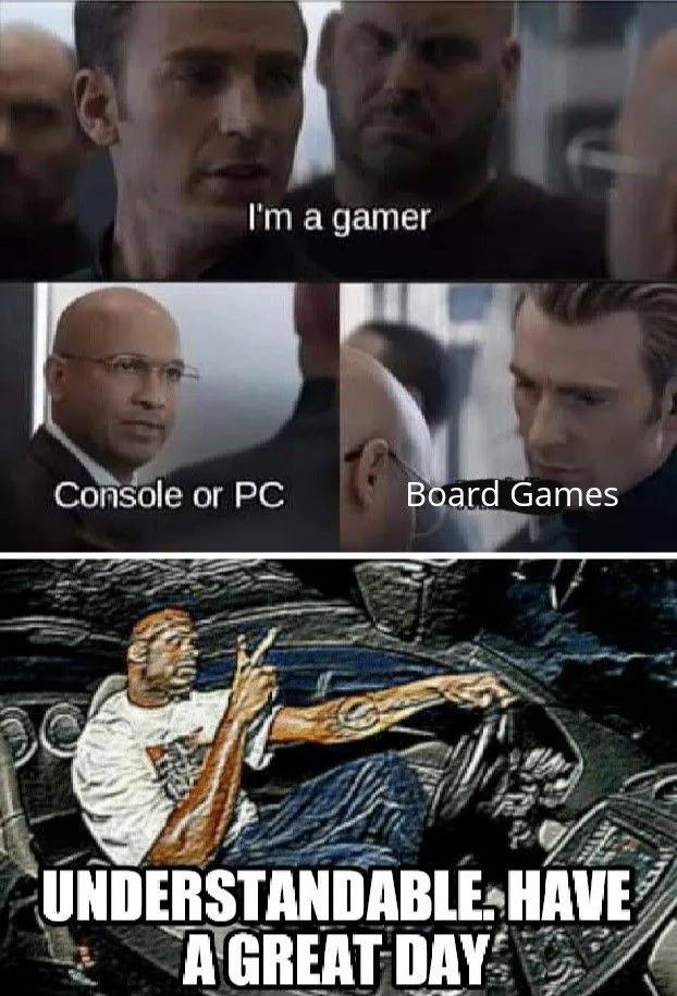 Board gamer? - meme