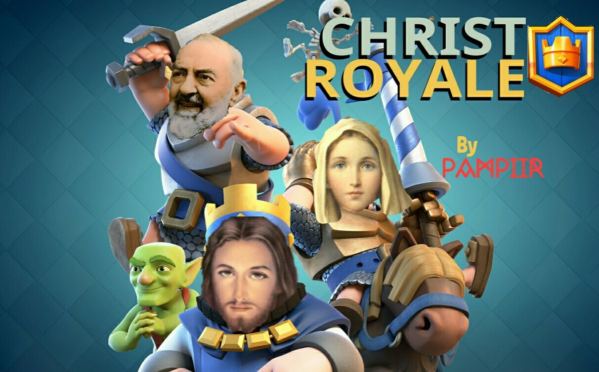 Christ Royale - meme