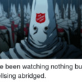 When you've hit a blunt, watched hellsing, and see that salvation army dude at fred meyers.